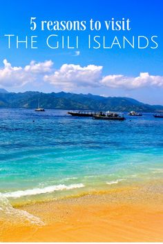 The Gili Islands are a must-see on your trip to Indonesia!