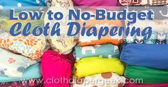 From no-sew t-shirt diapers to DIY wool soakers and buying used cloth diapers, this post covers all the bases showing you that you can cloth diaper with little or no budget.
