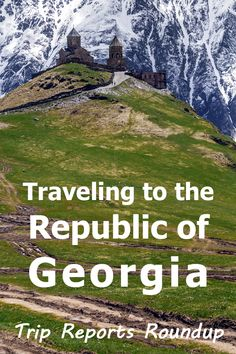 Traveling to the Republic of Georgia
