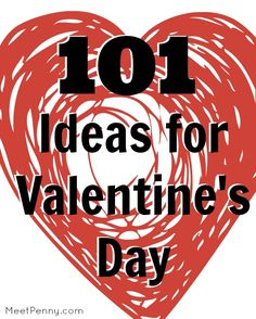 NEW at Meet Penny: 101 Ideas for Valentine's Day
