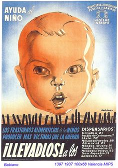 Carteles republicanos. Autor: Babiano. Los trastornos alimenticios de los niños producen más víctimas que la Guerra.