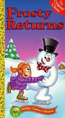 Frosty Returns (1992) The continuing exploits of the famous snowman as he goes up against a more powerful force which threatens all of Christmas.