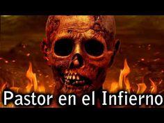 PASTOR EN EL INFIERNO (TESTIMONIO DEL INFIERNO REAL) ESTABA EN EL VIENTR...