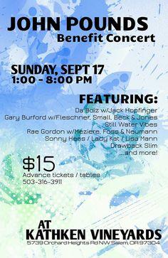 John Pounds Benifit Concert - Kathken Vinyards - Sept 17th - 1:00 PM - 8:00PM
