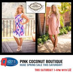 HUGE SPRING SALE w/ Liz at The Pink Coconut Boutique this Saturday from 1-4pm #spring #boutique