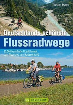 Deutschlands schönste Flussradwege - 15.000 traumhafte Fl... https://www.amazon.de/dp/376545107X/ref=cm_sw_r_pi_dp_x_unfDzbD0N6BWT