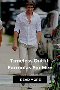 timeless outfit formulas #mens #fashion