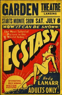 Hedy Lamarr in Poster Art for 'Ecstasy', Vintage Advertisements, Vintage Ads, Vintage Posters, Comics Vintage, Vintage Movies, Russ Mayer, Concert Posters, Movie Posters, Hedy Lamarr