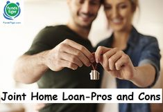 Joint Home Loan-Advantages and Disadvantages - FundsTiger - Fast Loans for India