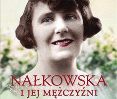 """Jest nam miło poinformować, że objęliśmy patronatem książkę biograficzną """"Nałkowska i jej mężczyźni"""" autorstwa Iwony Kienzler. Zofia Nałkowska to postać w niezwykła, nie tylko dlatego, że jej twórczość objęła aż trzy epoki, ale znana jest także z bujnego życia osobistego."""