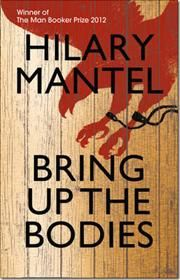 Bring Up the Bodies af Hilary Mantel, ISBN 9780007315093