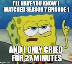 Well I think I cried for like 8 hours