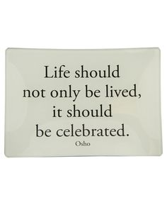 52 Best Celebrate Life Quotes Images Thoughts Thinking