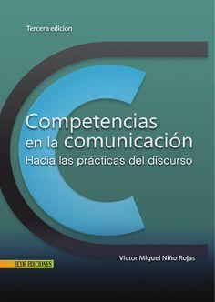 Competencias en la comunicación hacia las prácticas del discurso  Recomendado para Linguistica.