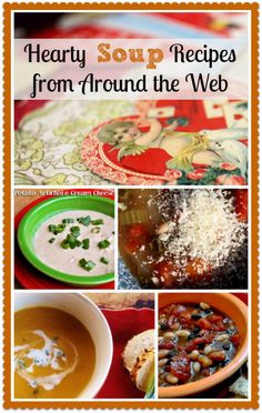 Delicious Soup Recipes ***  Hearty Soup Recipes from Around the Web #cooking