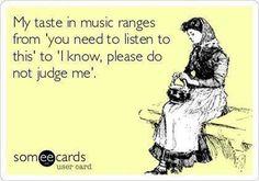 My taste in music...