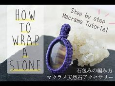 How to wrap a stone by waxcords [macrame DIY tutorial]