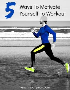 5 Ways To Motivate Yourself To Workout