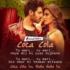 Coca Cola Lyrics - Luka Chuppi: The remake of Tony Kakkar's Coca Cola Tu Song. It's recreated by Tanishk Bagchi, and is now part of Bollywood film Luka Chuppi. Love Song Quotes, Love Songs Lyrics, Song Lyric Quotes, Me Too Lyrics, Music Lyrics, Cola Song, Bollywood Movie Songs, Bollywood Quotes