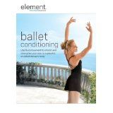 Element: Ballet Conditioning (DVD)By Elise Gulan