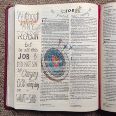 Target Practice. Draw Close Blog. Job 1. Suffering. Hope. Without any reason. GOD speaks to Satan. God causes all things to work for good. Bible art, Bible journaling. Study, devotion.
