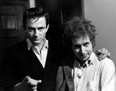 Johnny Cash and Bob Dylan.