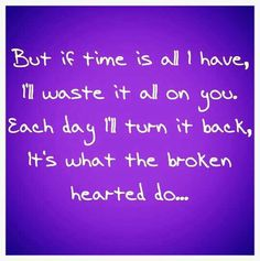 If Time Is All I Have
