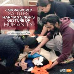 #Jabongworld salutes Harman Singh's gesture of #humanity! This great man sets an example proving that 'humanity is not dead yet'. To learn about this astonishing incident follow this link- http://www.jabongworld.com/blog/jabongworld-salutes-harman-singhs-gesture-of-humanity/?utm_source=ViralCurryOrganic&utm_medium=Pinterest&utm_campaign=BlogPost-30-may2015! #JabongworldBlog