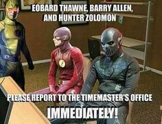 Eobard thawne Barry Allen and hunter zolomon going to the principals office