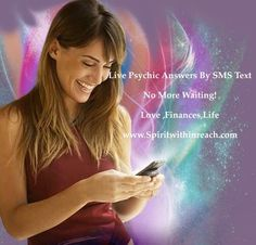 No more waiting for a session ! Get connected now Accurate psychic sessions now done by SMS Text. Fast & Accurate! Click the image now