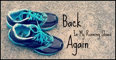 Back In My Running Shoes Again on time2saveworkshops.com