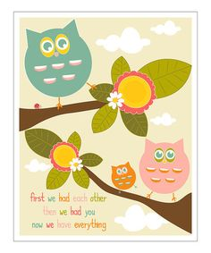 Take a look at this Owls 'Now We Have Everything' Giclée Print by Finny and Zook on #zulily today!