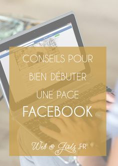 Bien débuter avec la page #Facebook de son #blog #blogging #réseauxsociaux