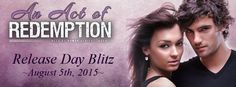 Best Book Boyfriends: RELEASE BLITZ!!! AN ACT OF REDEMPTION...BY K.C. LY...