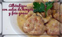 Albóndigas con salsa de hongos y foie | Chf. Javier Romero Cap. 16 - Temporada 2 -  VIDEO. https://www.youtube.com/watch?v=m2GpySBDCfo