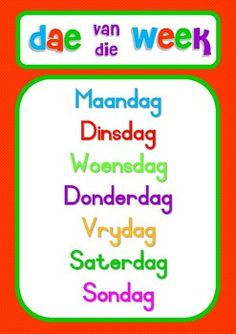 A bright poster which is perfect for both English and Afrikaans classrooms to familiarise students with the days of the week and months of the year. Teaching Time, Teaching Phonics, Preschool Learning, Grade R Worksheets, Printable Preschool Worksheets, Elementary Education, Kids Education, Afrikaans Language, Color Flashcards