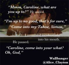 The feeling of my breasts crushing against his skin was unimaginable. Wallbanger by Alice Clayton