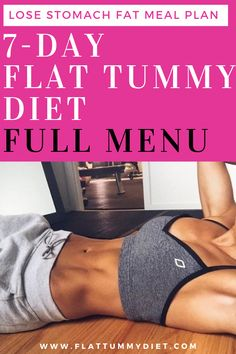 How to Lose Belly Fat In 1 Week: Belly Fat Diet Plan Ernährungsplan , How to Lose Belly Fat In 1 Week: Belly Fat Diet Plan flat tummy diet full menu. It& a week long meal plan to lose stomach fat and get. Loose Weight Meal Plan, Diet Plans To Lose Weight, How To Lose Weight Fast, Losing Weight, Belly Fat Diet Plan, Lose Belly Fat, Diet Plan For Abs, Diet To Get Abs, Abs Meal Plan