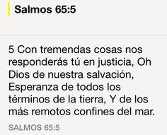 Dios hará justicia de la forma que menos esperes. Confía y te salvará estés donde estés #Promesa Salmo 65:5