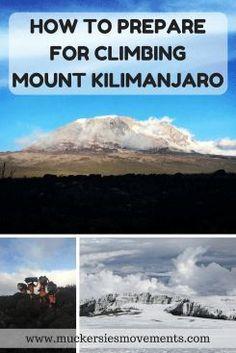 How to Prepare for Climbing Mount Kilimanjaro #AfricaTravelDreams