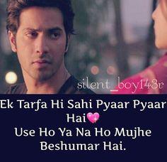 love by one side Hindi Shayari Love, Love Quotes In Hindi, True Love Quotes, Romantic Love Quotes, Sad Quotes, Best Quotes, True Feelings Quotes, People Quotes, Attitude Qoutes
