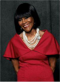 Cicily Tyson, I love every character she plays.