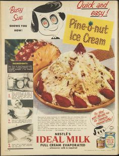 Vintage Nestle Ideal Milk Advertisement - Pine-o-nut Ice Cream Recipe 1957 Retro Recipes, Old Recipes, Vintage Recipes, Ice Cream Ingredients, Vintage Ice Cream, Incredible Edibles, Old Fashioned Recipes, Vintage Ads, Vintage Food
