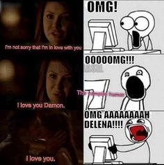 This was totally me 😂 i ship delena so hard ❤️