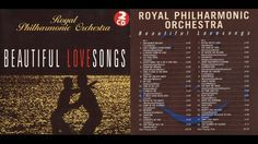 Royal Philarmonic Orchestra - BEATIFUL LOVE SONGS Disc 2