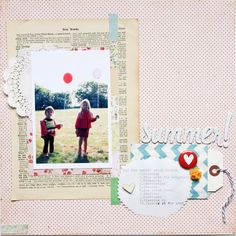Love the design of this layout:   Summer_wrute_click_scrapbook