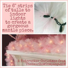 Tulle and xmas lights!!so easy!