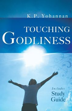 Touching Godliness by K.P. Yohannan