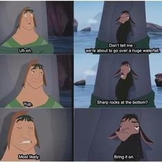He's pretty much ready for anything. | Proof That Kuzco Is The Realest Disney Prince There Ever Was