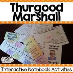 Thurgood Marshall-This packet was created to provide hands- on activities for your Thurgood Marshall unit.  These activities are perfect for interactive notebooking or can be stored in the provided Historical People Pocket. Each activity comes with a projectable copy to make it easier to complete with the students.